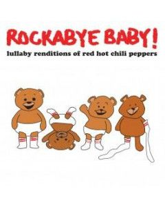 Rockabye Baby Red Hot Chili Peppers CD Lullaby
