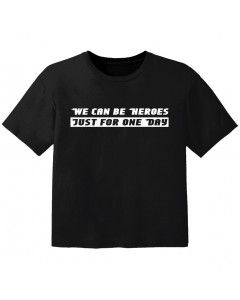 T-shirt Bambino Cool we can be heroes just for one day