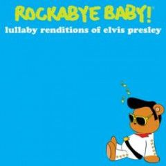 Rockabye Baby Elvis Presley CD Lullaby