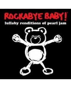 Rockabyebaby Pearl Jam CD