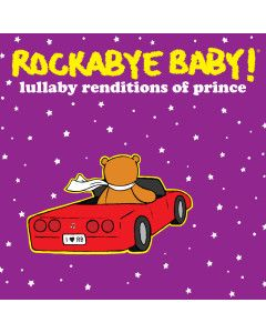 Rockabye Baby CD Lullaby Prince CD Lullaby